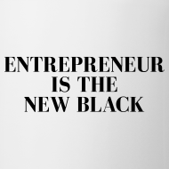 Design ~ Entrepreneur is the NEW Black