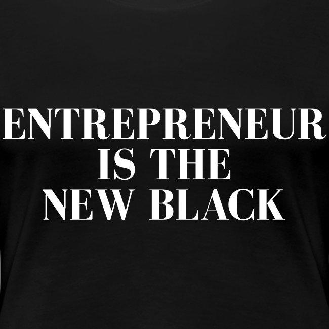 Entrepreneur is the NEW Black