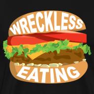 Design ~ Wreckless Eating Burger Shirt
