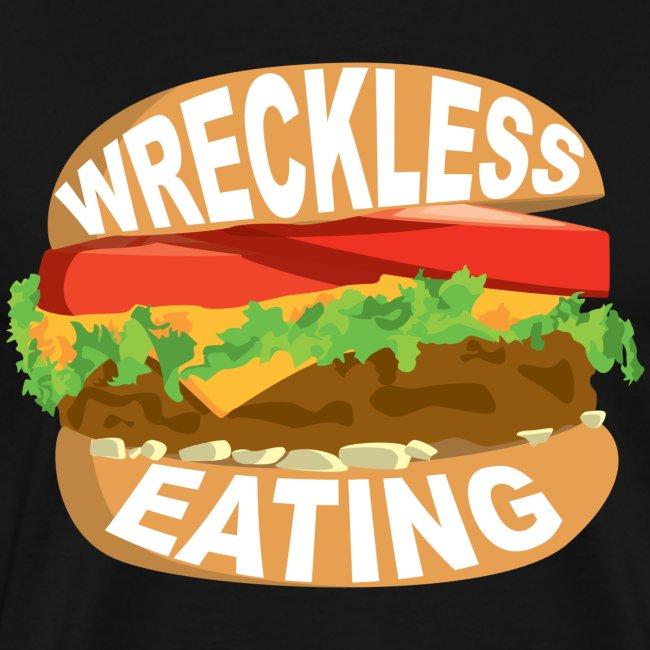 Wreckless Eating Burger Shirt
