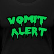 Design ~ Vomit Alert Womens Shirt