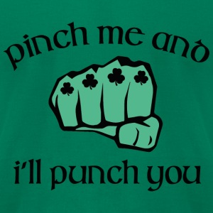 Pinch Me And I'll Punch You - Men's T-Shirt by American Apparel