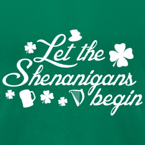Let The Shenanigans Begin - Men's T-Shirt by American Apparel