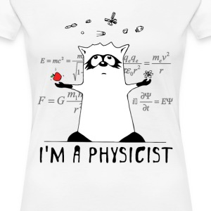Raccoon: I'm a Physicist - Women's Premium T-Shirt