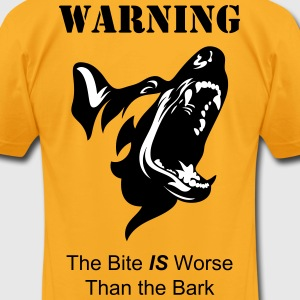 The Bite IS Worse than the Bark - Men's T-Shirt by American Apparel