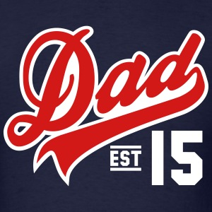 Dad ESTABLISHED 2015 2 Color Daddy Design T-Shirts - Men's T-Shirt