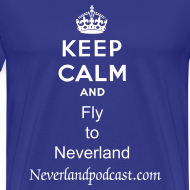 Design ~ Keep Calm and Fly to Neverland