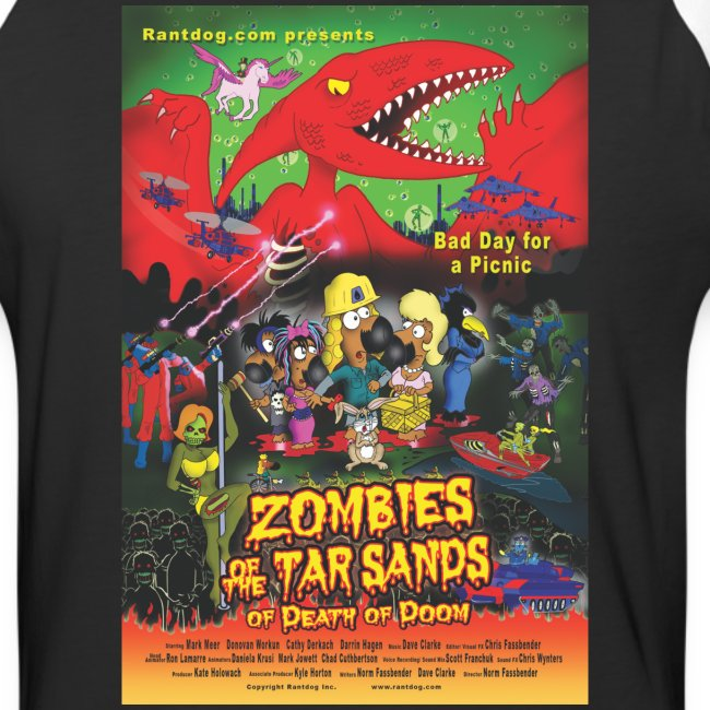 Zombies of the Tar Sands of Death of Doom Shirt