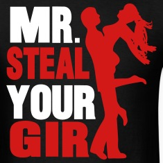 mr. steal your girl T-Shirts