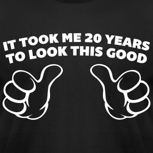 20 Years Look This Good  T-Shirts - Men's T-Shirt by American Apparel