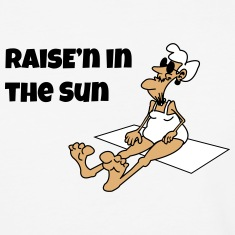 Raise´n in the Sun T-Shirts