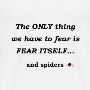 Fear Spiders - Men's Premium T-Shirt