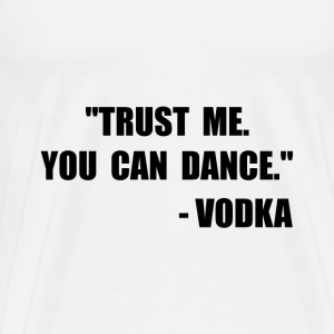 Vodka Dance - Men's Premium T-Shirt