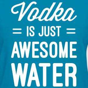 Vodka Awesome Water  Women's T-Shirts - Women's T-Shirt