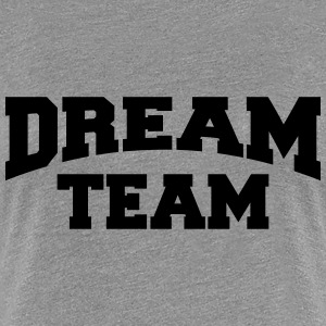 Dream Team Women's T-Shirts - Women's Premium T-Shirt