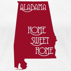 Alabama Home Sweet Home T-Shirt - Women's Premium T-Shirt