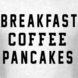 BREAKFAST3 T-Shirts - Men's T-Shirt