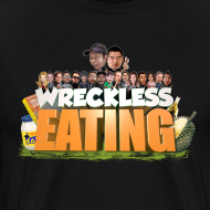 Design ~ Wreckless Eating Cast Shirt 2015
