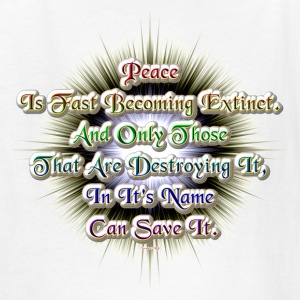 The Extinction Of Peace Kid's T-Shirt - Kids' T-Shirt