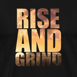 rise and grind T-Shirts - Men's Premium T-Shirt