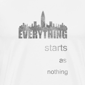 everything starts as noth T-Shirts - Men's Premium T-Shirt