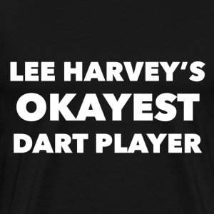 Okayest Dart Player - Men's Premium T-Shirt