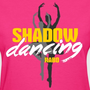 SHADOW DANCING - Women's T-Shirt
