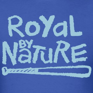Royal By Nature T-Shirts - Men's T-Shirt