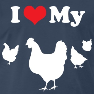 I Love My Chickens T-Shirts - Men's Premium T-Shirt