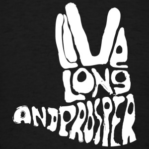 Live long and prosper - Men's T-Shirt