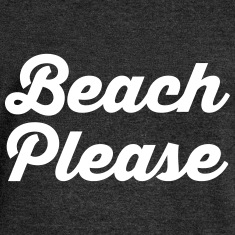 Beach Please Long Sleeve Shirts