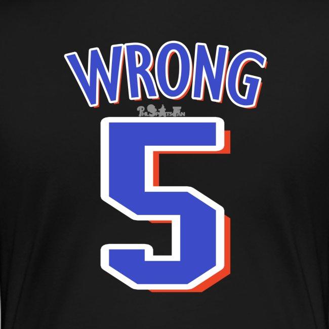 NY Mess - Wrong (W)