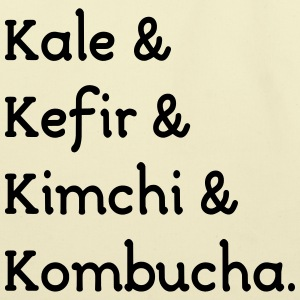 Kale Kefir Kimchi Kombucha  - Eco-Friendly Cotton Tote