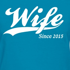 Wife Since 2015 Women's T-Shirts
