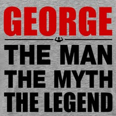 George Man Myth Legend T-Shirts