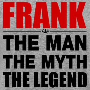 Frank Man Myth Legend T-Shirts - Men's Premium T-Shirt