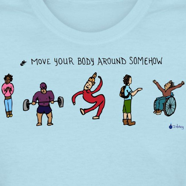 Move Your Body Around Somehow - Women