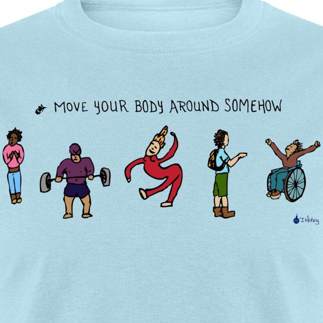 Move Your Body Around Somehow - Men