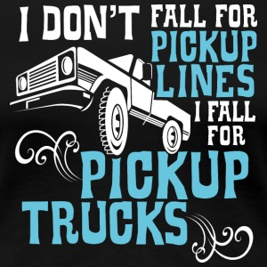 I Fall for Pickup Trucks - Tank - Women's Premium T-Shirt