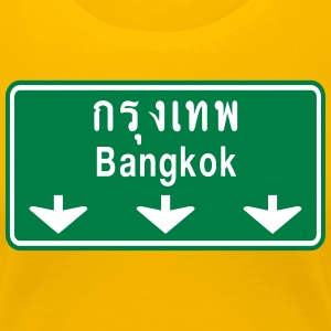 Bangkok Ahead ~ Watch Out! Thailand Traffic Sign - Women's Premium T-Shirt