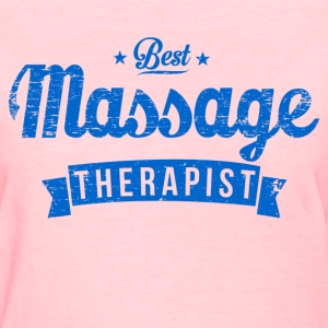 Best Massage Therapist Women's T-Shirts - Women's T-Shirt