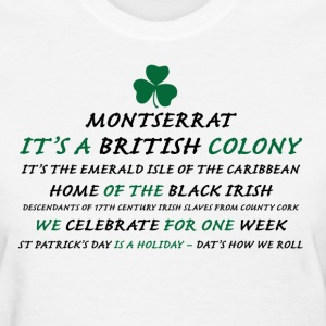 Montserrat Black Irish2 - Women's T-Shirt
