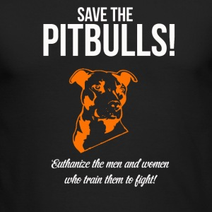 save pitbulls Long Sleeve Shirts - Men's Long Sleeve T-Shirt by Next Level