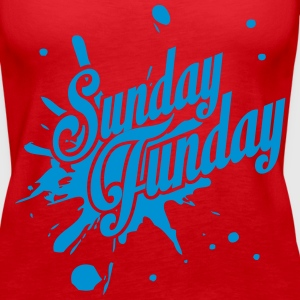 It's Sunday Funday! Tanks - Women's Premium Tank Top