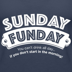 Sunday Funday Tanks - Women's Premium Tank Top