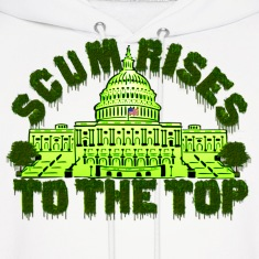 Scum Rises To The Top Hoodie