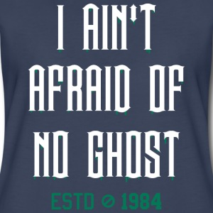 ain't afraid of no ghost - Women's Premium T-Shirt