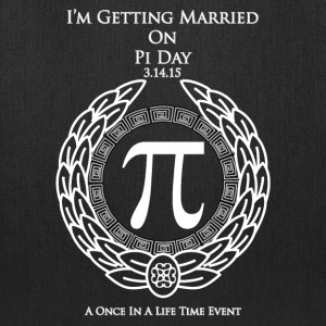 I'm Getting Married On Pi Day Tote Bag - Tote Bag