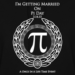 I'm Getting Married On Pi Day Women's Hoodie - Women's Hoodie
