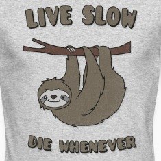 "Funny & Cute Sloth ""Live Slow Die Whenever"" Slogan Long Sleeve Shirts"